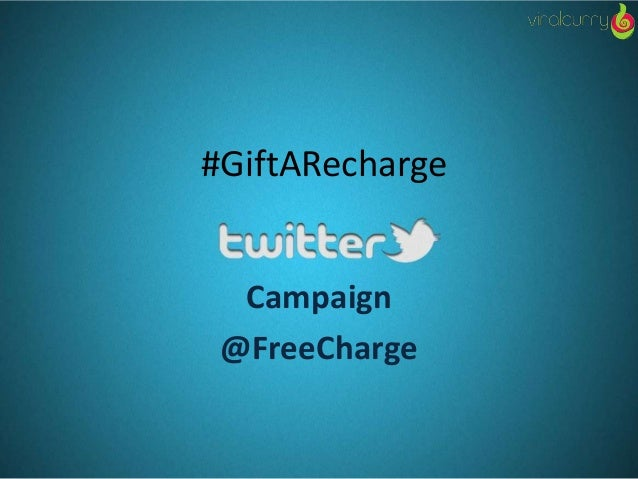 #GiftARecharge Campaign @FreeCharge