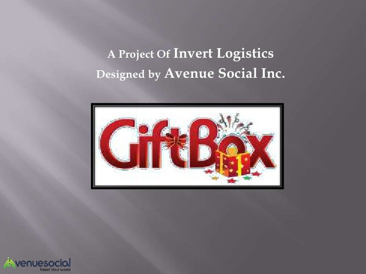 A Project Of Invert                   LogisticsDesigned by Avenue Social Inc.