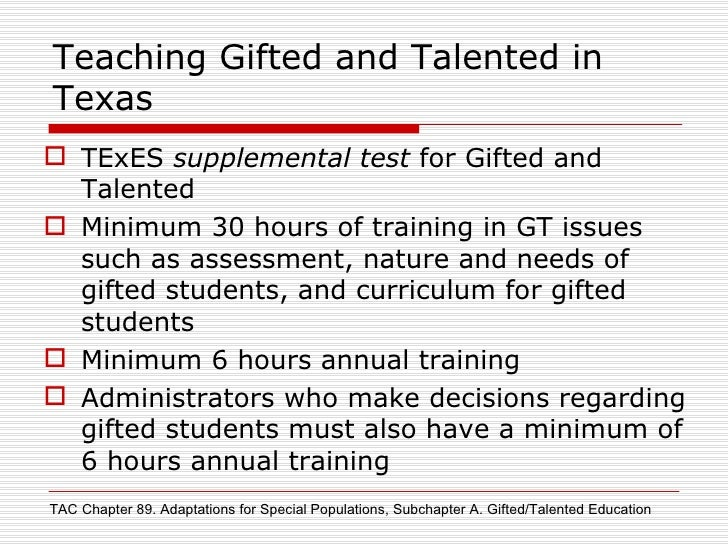 ... 7. Teaching Gifted and Talented in Texas ...