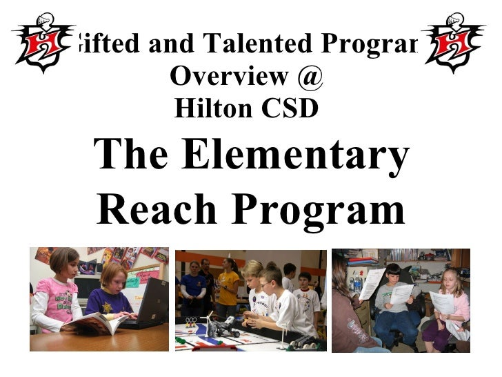 Gifted and Talented Program Overview @ Hilton CSD The Elementary Reach Program