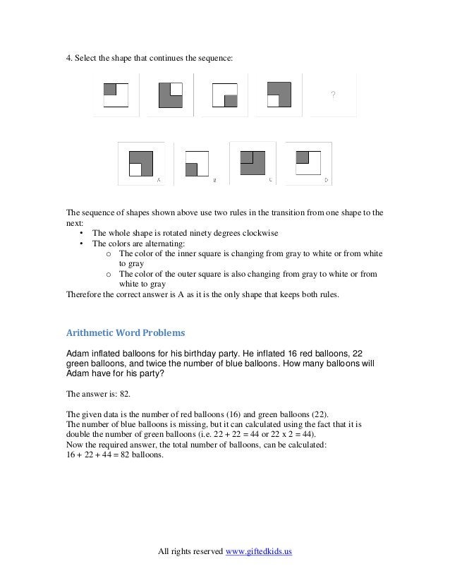 All rights reserved www.giftedkids.us 4. Select the shape that continues the sequence: The sequence of shapes shown above ...