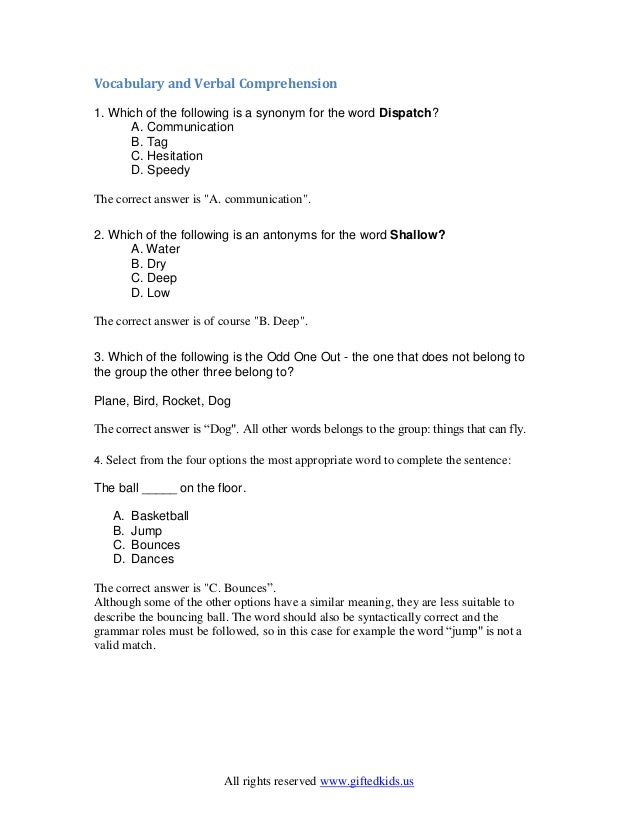 All rights reserved www.giftedkids.us Vocabulary and Verbal Comprehension 1. Which of the following is a synonym for the w...