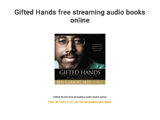 Gifted Hands free streaming audio books online Gifted Hands free streaming audio books online LINK IN ...