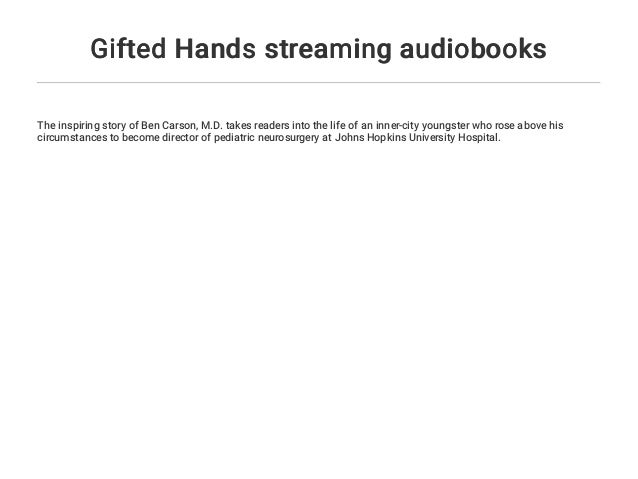 Gifted Hands streaming audiobooks