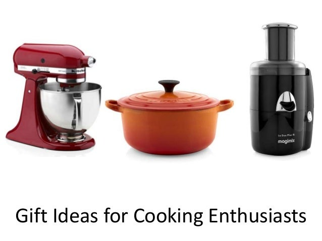 Gift Ideas for Cooking Enthusiasts