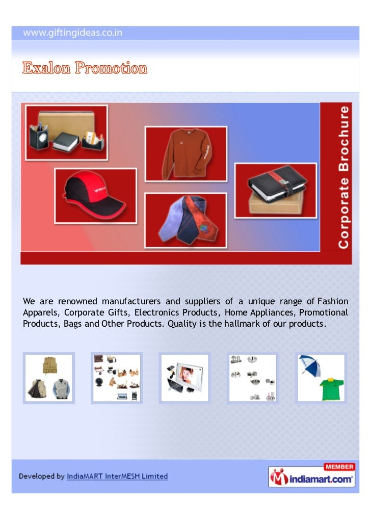 We are renowned manufacturers and suppliers of a unique range of FashionApparels, Corporate Gifts, Electronics Products, H...