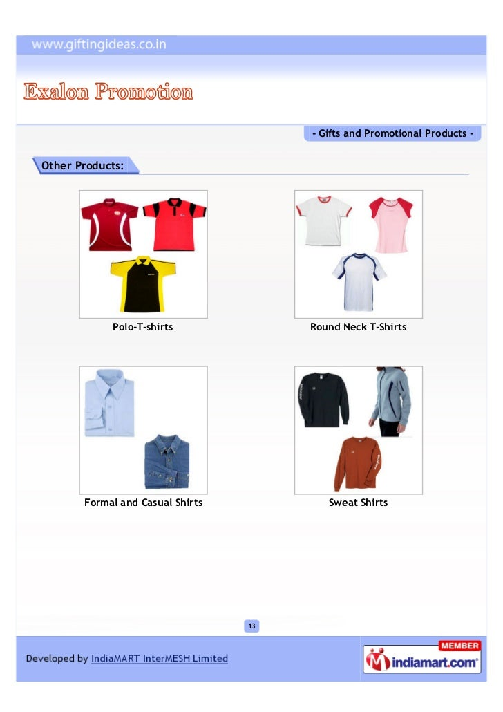 - Gifts and Promotional Products -Other Products:            Polo-T-shirts              Round Neck T-Shirts       Formal a...