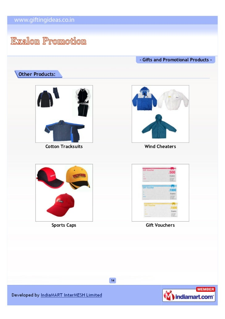 - Gifts and Promotional Products -Other Products:          Cotton Tracksuits          Wind Cheaters             Sports Cap...