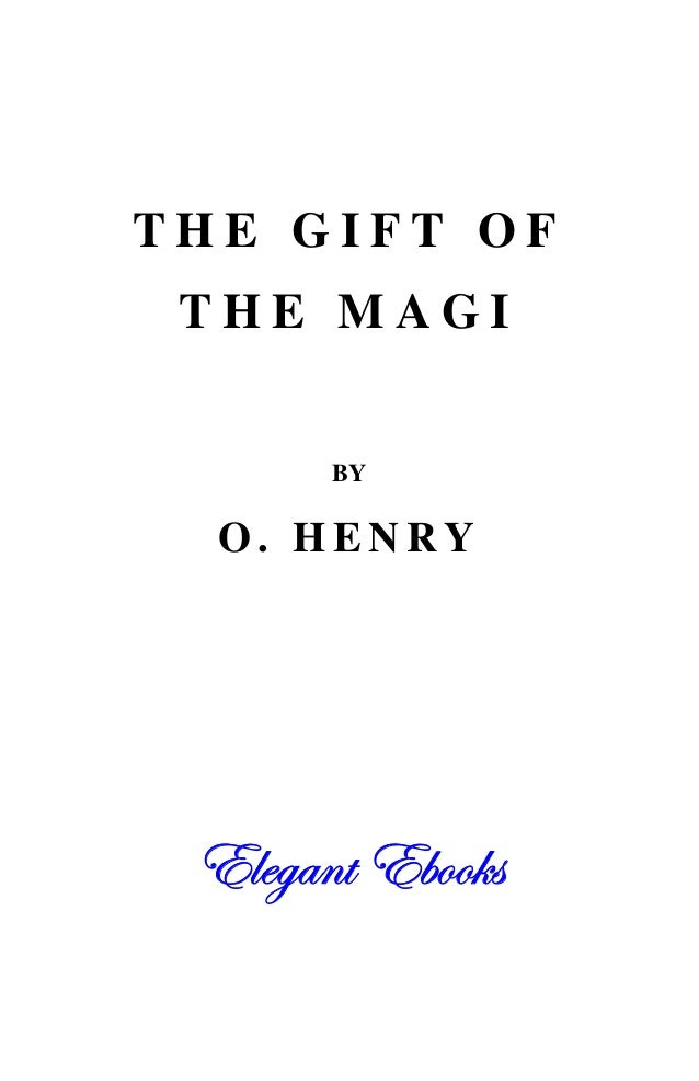 "what stytistic devices are used by o henry in the gift of magi The gift of the magi"" o henry  to a historical event, person, or another work of  literature, often used to deepen the meaning of the story."