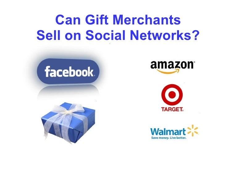 Can Gift Merchants Sell on Social Networks?