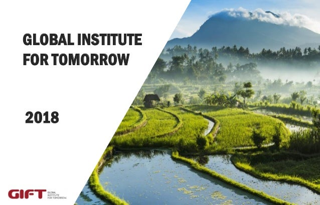 GLOBAL INSTITUTE FOR TOMORROW 2018