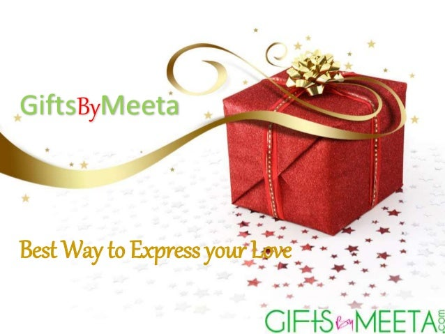 Gifts By Meeta Online Gifts In India
