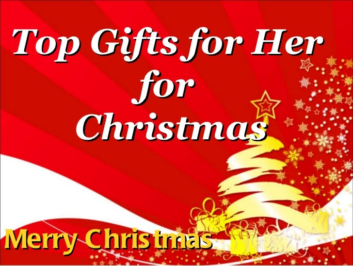 Top Gifts for Her  for  Christmas Merry Christmas