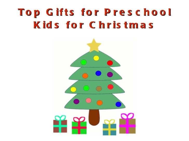Top Gifts for Preschool Kids for Christmas