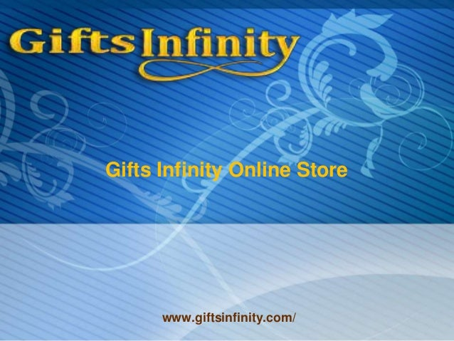 Gifts Infinity Online Store www.giftsinfinity.com/