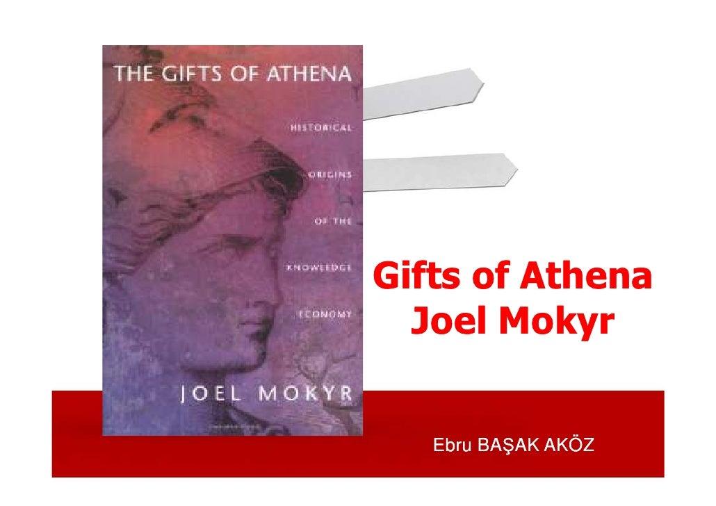 Gifts of Athena   Joel Mokyr      Ebru BAŞAK AKÖZ