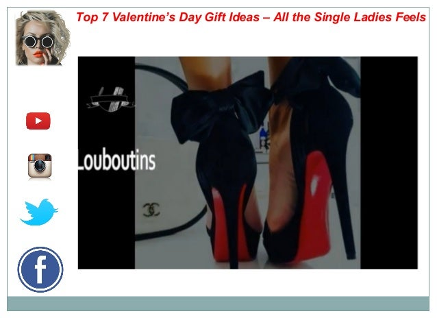 Top 7 Valentine's Day Gift Ideas – All the Single Ladies Feels