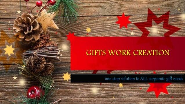 GIFTS WORK CREATION
