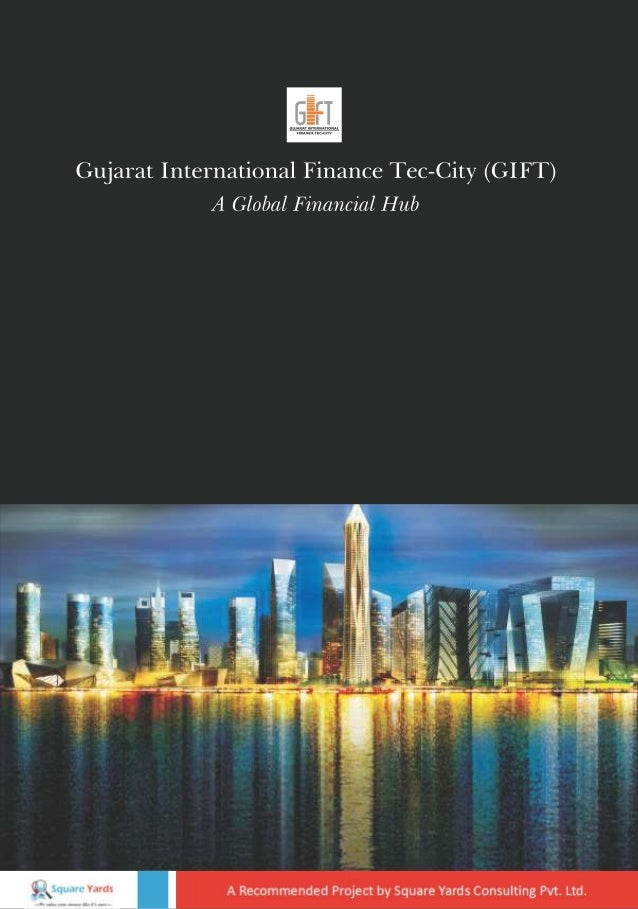 Gujarat International Finance Tech-City (GIFT)