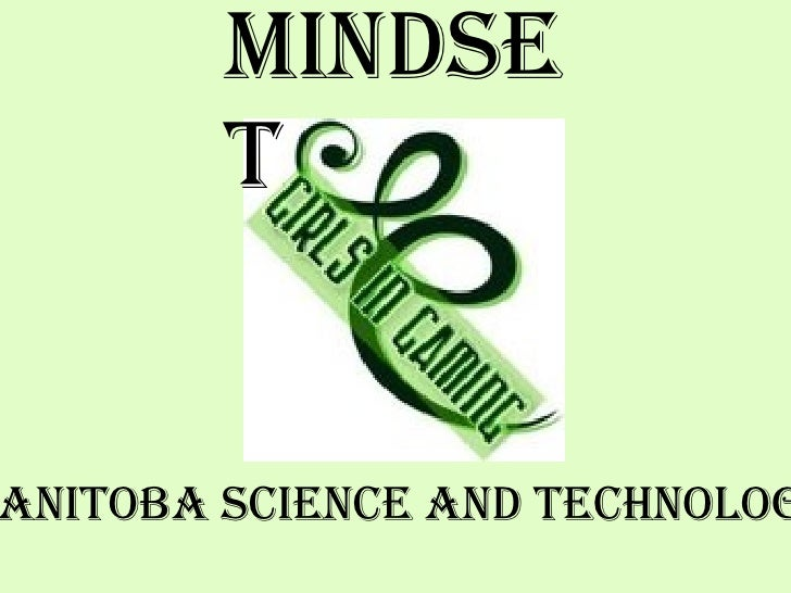 MindSet Manitoba Science and Technology