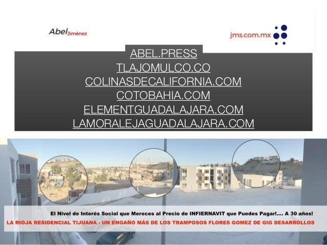ABEL.PRESS TLAJOMULCO.CO COLINASDECALIFORNIA.COM COTOBAHIA.COM ELEMENTGUADALAJARA.COM LAMORALEJAGUADALAJARA.COM
