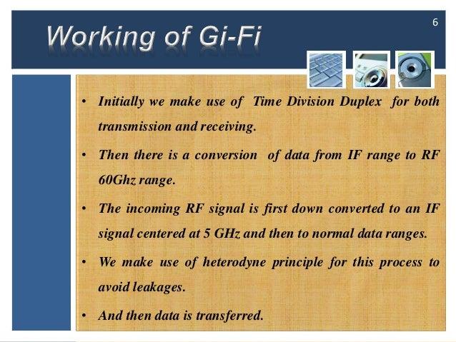 gi fi or gigabit wireless Gi – fi technology  integrated transceiver gifi or gigabit wireless is the world's first transceiver integrated at 60ghz a wireless transmission system which .
