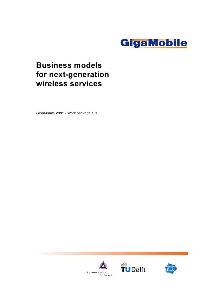 Business models for next-generation wireless services   GigaMobile 2001 - Work package 1.3