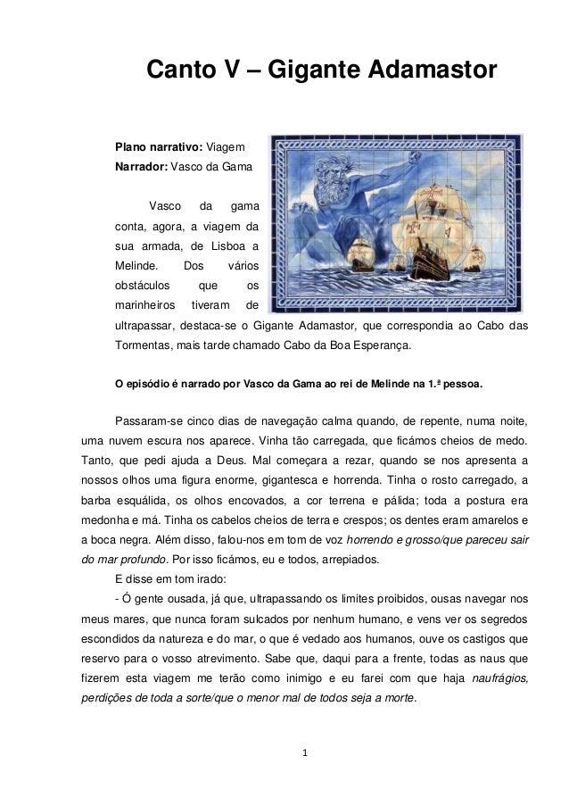 Canto V – Gigante Adamastor      Plano narrativo: Viagem      Narrador: Vasco da Gama             Vasco     da       gama ...