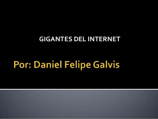 GIGANTES DEL INTERNET