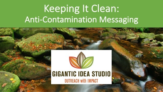 Keeping It Clean: Anti-Contamination Messaging