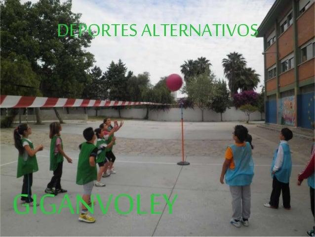 GIGANVOLEY DEPORTES ALTERNATIVOS