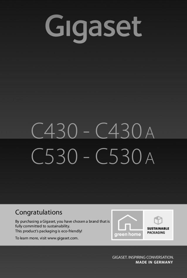 Gigaset C430-C430A-C530-C530A / LUG - UK-IE / A31008-M2502-L101-2-7619 / Cover_front.fm / 8/23/13 Congratulations By purch...