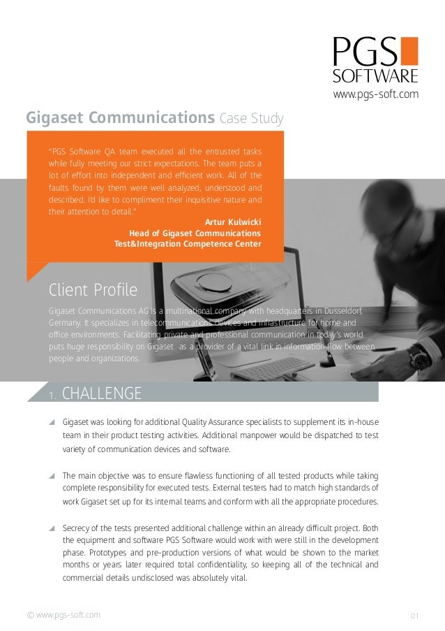 www.pgs-soft.com© Client Profile Gigaset Communications AG is a multinational company with headquarters in Dusseldorf, Ger...