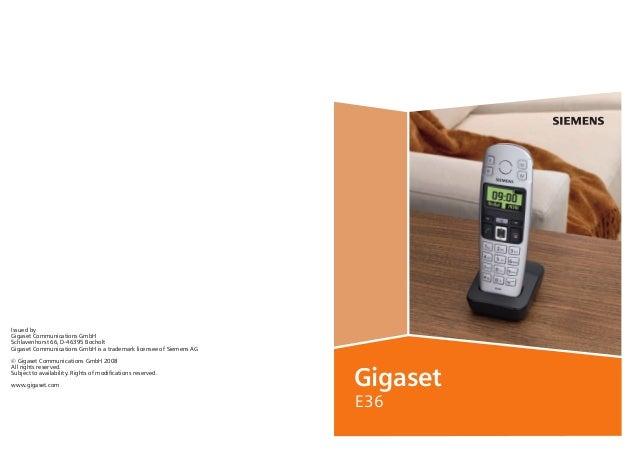 BA Cover E36.qxd  28.06.2006  14:19 Uhr  Seite 1  Issued by Gigaset Communications GmbH Schlavenhorst 66, D-46395 Bocholt ...