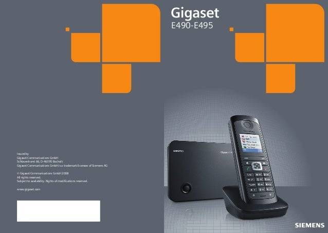 E490-E495  Issued by Gigaset Communications GmbH Schlavenhorst 66, D-46395 Bocholt Gigaset Communications GmbH is a tradem...