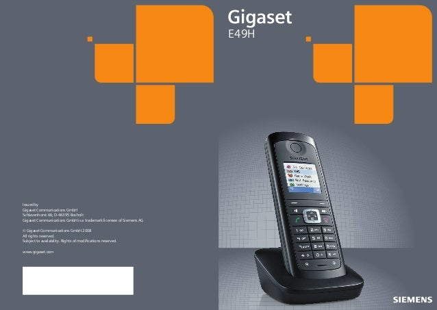 E49H  Issued by Gigaset Communications GmbH Schlavenhorst 66, D-46395 Bocholt Gigaset Communications GmbH is a trademark l...