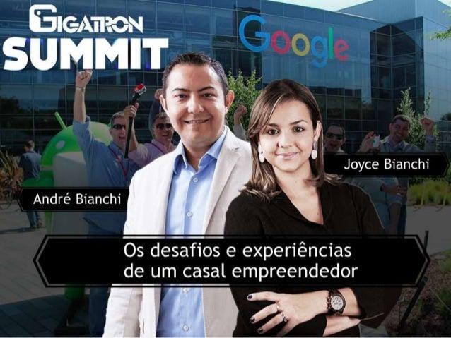Palestra Summit Gigatron - Os desafios de um casal Empreendedor