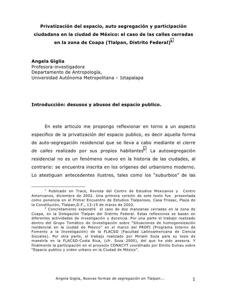 Privatización del espacio, auto segregación y participación ciudadana en la ciudad de México: el caso de las calles cerrad...