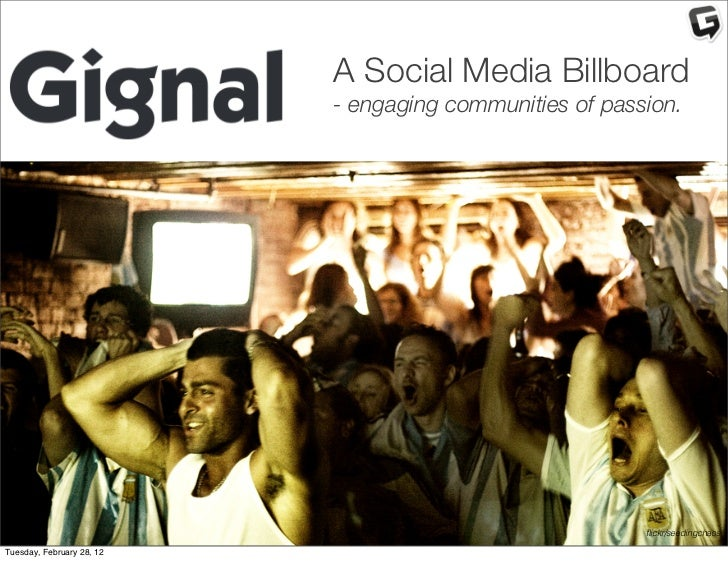 A Social Media Billboard                           - engaging communities of passion.                                     ...