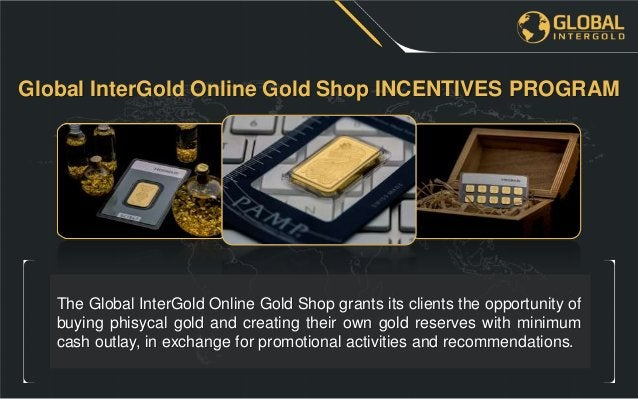 • Sell the bought gold bars back to the Internet Shop at the present day's purchase price; Upon completion of a purchase t...