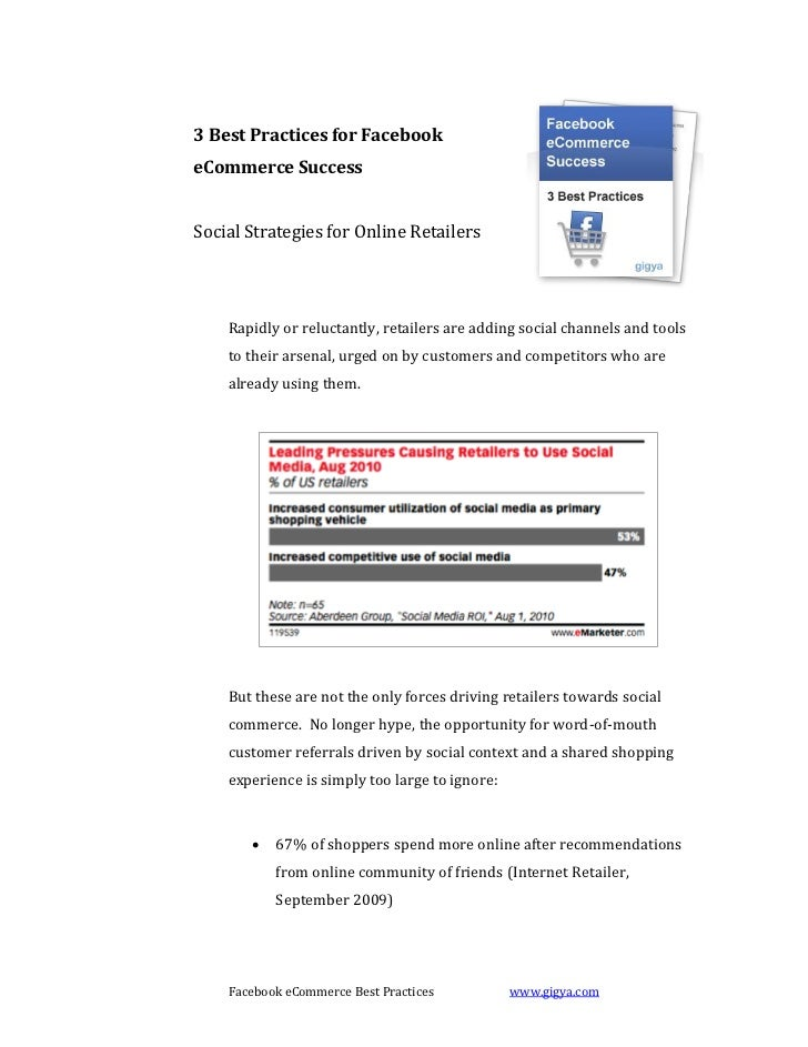 3 Best Practices for FacebookeCommerce SuccessSocial Strategies for Online Retailers    Rapidly or reluctantly, retailers ...