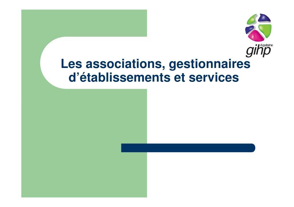 Les associations, gestionnaires d'établissements et services