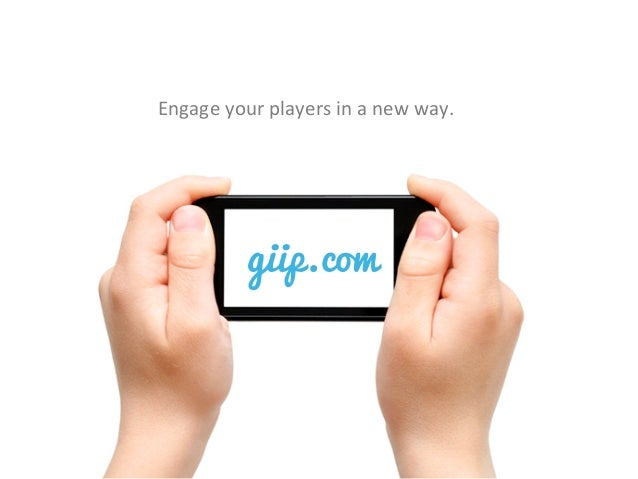 giip.comEngage your players in a new way.