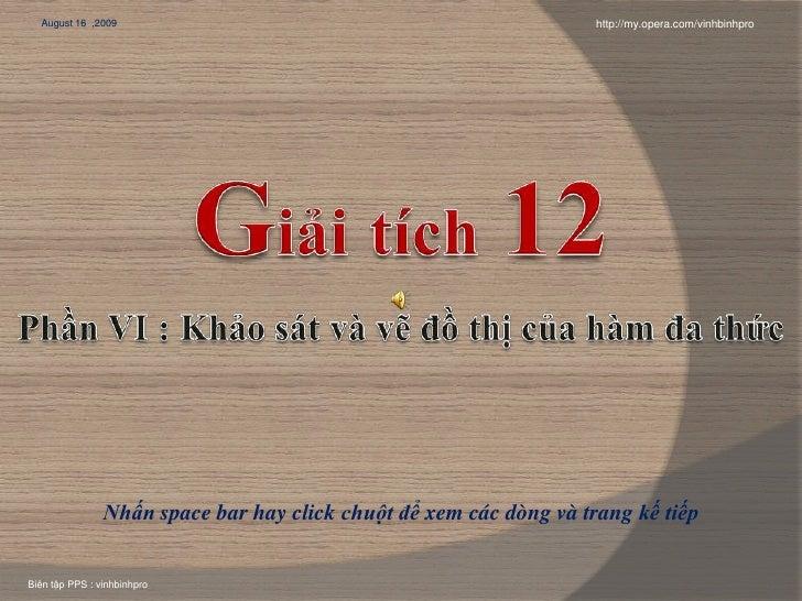 August 16 ,2009                                                   http://my.opera.com/vinhbinhpro                     Nhấn...