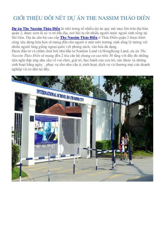 GIỚI THIỆU ĐÔI NÉT DỰ ÁN THE NASSIM THẢO ĐIỀN Dự án The Nassim Thảo Điền là một trong số nhiều dự án quy mô mọc lên trên đ...