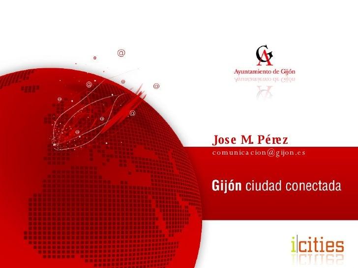 Jose M. Pérez [email_address]