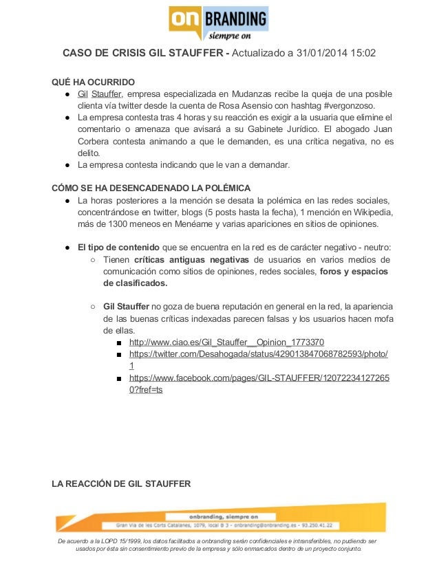 CASODECRISISGILSTAUFFERActualizadoa31/01/201415:02 QUÉHAOCURRIDO ● Gil Stauffer, empresa especializada en...