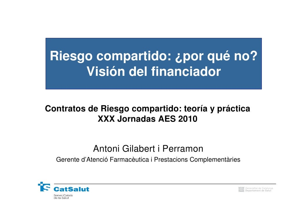Riesgo compartido: ¿por qué no?       Visión del financiador  Contratos de Riesgo compartido: teoría y práctica           ...
