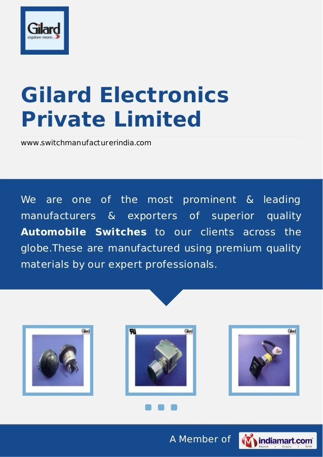 A Member of Gilard Electronics Private Limited www.switchmanufacturerindia.com We are one of the most prominent & leading ...