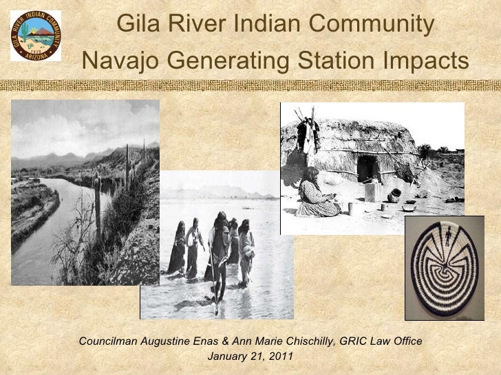 Gila River Indian Community Navajo Generating Station Impacts Councilman Augustine Enas & Ann Marie Chischilly, GRIC Law O...